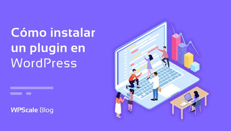 Cómo instalar plugins en WordPress